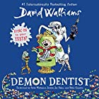 Demon Dentist Audiobook by David Walliams Narrated by David Walliams, Jocelyn Jee Esien, Nitin Ganatra