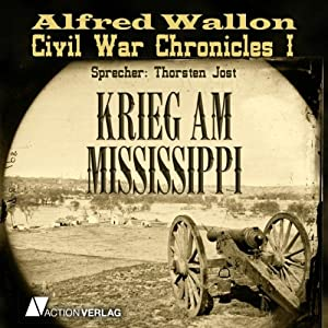 Todeskommando (Civil War Chronicles 1) | [Alfred Wallon]