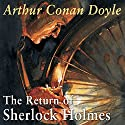 The Return of Sherlock Holmes Audiobook by Arthur Conan Doyle Narrated by Derek Jacobi