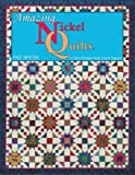 img - for By Pat Speth Amazing Nickel Quilts: 11 New Designs from 5-Inch Squares (1st First Edition) [Paperback] book / textbook / text book