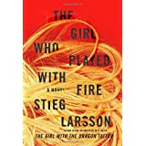 The Girl Who Played with Fire (Millennium ) ~ Stieg Larsson