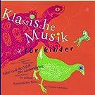 Klassische Musik F�r Kinder, Vol. 1