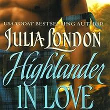 Highlander in Love (       UNABRIDGED) by Julia London Narrated by Anne Flosnik
