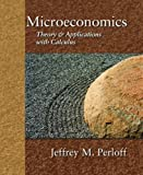 img - for Microeconomics: Theory and Applications with Calculus book / textbook / text book