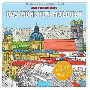 Das München-Malbuch (Malprodukte für Erwachsene)