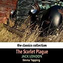 The Scarlet Plague Audiobook by Jack London Narrated by Emma Topping