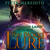 The Blood Lure: The Hidden Lands, Book 1 | Peter Meredith