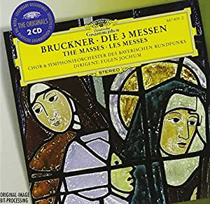 Bruckner: Masses Nos 1-3 (DG The Originals)