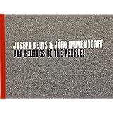 Joseph Beuys and Jörg Immendorff