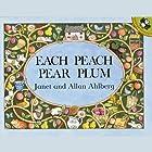 Each Peach Pear Plum Audiobook by Janet Ahlberg, Alan Ahlberg Narrated by Buffy Allen