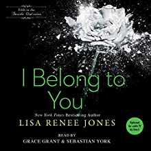 I Belong to You: Inside Out, Book 5 (       UNABRIDGED) by Lisa Renee Jones, Grace Grant Narrated by Sebastian York