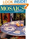 Mosaics Inside & Out: Patterns and Inspirations for 17 Mosaic Projects