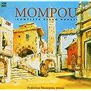 Mompou - Intégrale de l'Oeuvre pour piano