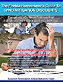The Florida Homeowner's Guide To Wind Mitigation Discounts and Insurance Savings