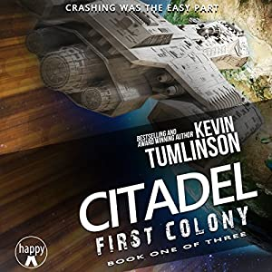 REQ- First Colony (Citadel Trilogy #1)  - Kevin Tumlinson