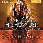 Daring the Highlander | Laurin Wittig