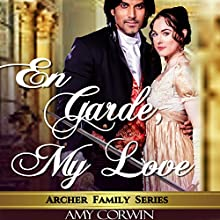 En Garde My Love | Livre audio Auteur(s) : Amy Corwin Narrateur(s) : Ruth Urquhart