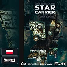 Glebia czasu (Star Carrier 6) Audiobook by Ian Douglas Narrated by Roch Siemianowski