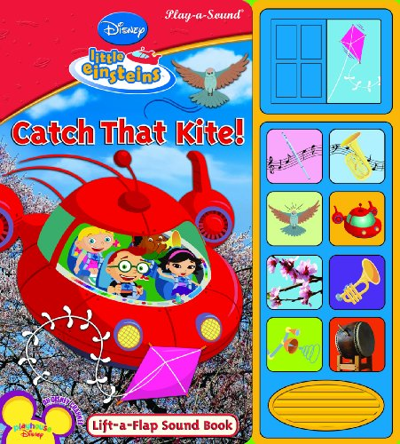 Lift-a-Flap Sound Book: Little Einsteins, Catch That Kite! (Disney's Little Einsteins (Publications International))