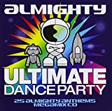 Almighty Ultimate Dance Party: Volume 3 Various Artists