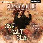 One Salt Sea: An October Daye Novel, Book 5 (       UNABRIDGED) by Seanan McGuire Narrated by Mary Robinette Kowal