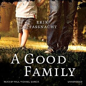A Good Family Audiobook