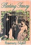 Fleeting Fancy (031206974X) by Edghill, Rosemary
