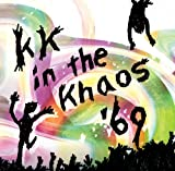 KK / IN THE KHAOS '69