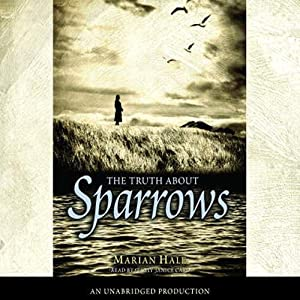 The Truth About Sparrows | [Marian Hale]