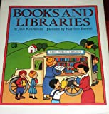 Books and Libraries (0060216107) by Jack Knowlton