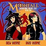 MoonFall: Supernatural Siblings Book 2 | Drew VanDyke,David VanDyke