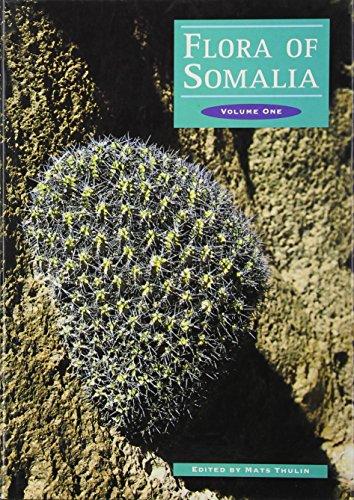 Flora of Somalia: Volume 1: Pteridophyta; Gymnospermae; Angiospermae (Annonaceae-Fabaceae): v. 1