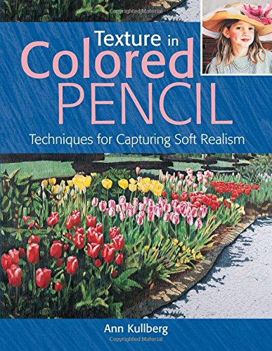 How To Download Texture In Colored Pencil Techniques For Capturing Soft Realism Book