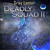 Deadly Squad II: Logan Ryvenbark's Saga, Book 4 | Grey Lanter