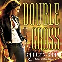 Double Cross: Disillusionists, Book 2 (       UNABRIDGED) by Carolyn Crane Narrated by Rebecca Wisocky