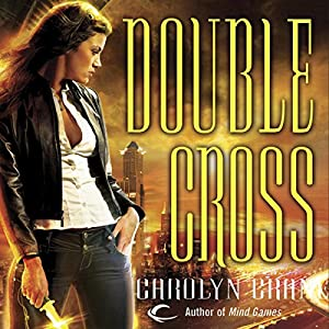 Double Cross: Disillusionists, Book 2 | [Carolyn Crane]