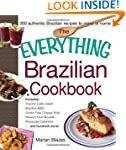 The Everything Brazilian Cookbook: In...