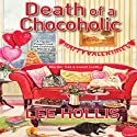 Death of a Chocoholic Audiobook by Lee Hollis Narrated by Tara Ochs