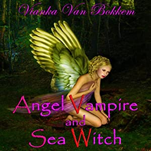 Angel Vampire and Sea Witch | [Vianka Van Bokkem]