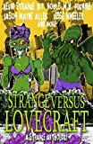 img - for Strange Versus Lovecraft book / textbook / text book