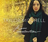 Songtexte von Taylor Mitchell - For Your Consideration