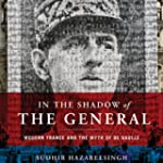 In the Shadow of the General: Modern...
