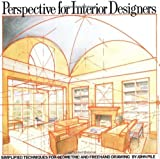 img - for Perspective for Interior Designers by Pile, John (1989) Paperback book / textbook / text book