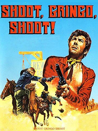 Shoot Gringo Shoot