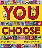 You Choose! Pippa Goodhart