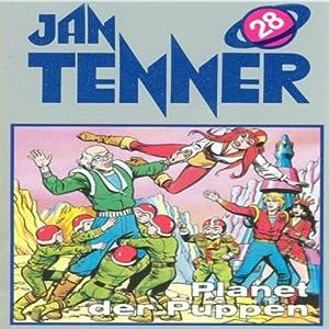 Planet der Puppen (Jan Tenner Classics 28) Hörspiel