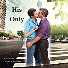 His Only: Member's Only, Book 1 Audiobook by Dion Demetri Narrated by Steve Carlson