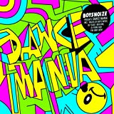 Boysnoize Presents: A Tribute to Dance Mania