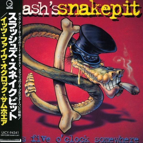 It's Five O'Clock Somewhere by Slash's Snakepit (2012-01-10)