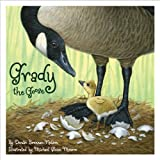 img - for Grady the Goose (General Reading) book / textbook / text book